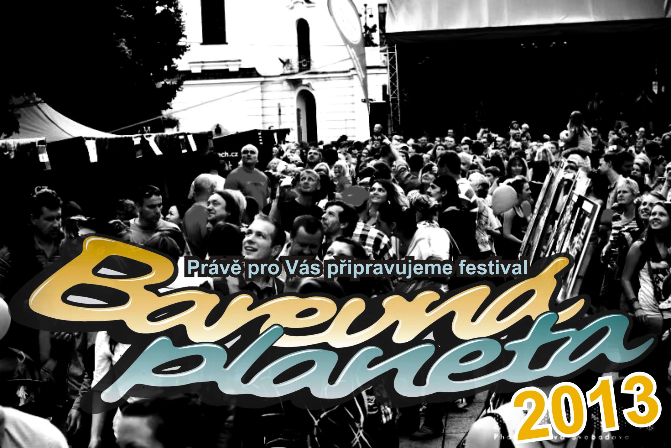 Přípravy festivalu 2013